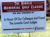 Tee sign: The Himelic Memorial Golf Classic